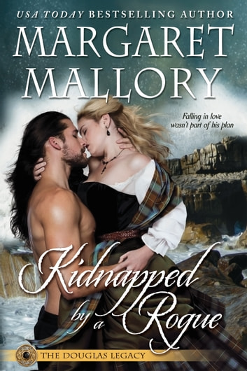 KIDNAPPED BY A ROGUE ekitaplar by Margaret Mallory