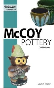 Warman's Companion McCory Pottery ebook by Mark F. Moran