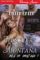 Rescuers of Montana ebook by Eileen Green