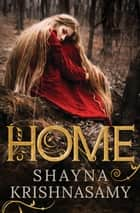 Home eBook by Shayna Krishnasamy