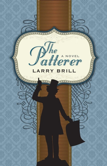 The Patterer ebook by Larry Brill