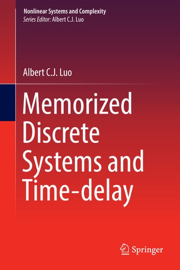 Memorized discrete systems and time delay ebook by albert c j luo memorized discrete systems and time delay ebook by albert c j luo fandeluxe Images