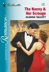 The Nanny And Her Scrooge (Mills & Boon Silhouette) ebook by Deanna Talcott