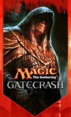 Gatecrash - The Secretist, Part Two ebook by Doug Beyer