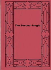 The Second Jungle ebook by Rudyard Kipling
