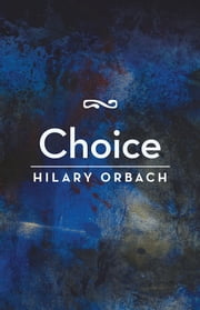Choice ebook by Hilary Orbach