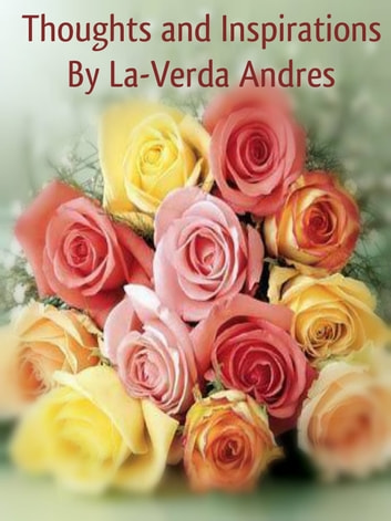 Thoughts and Inspirations ebook by LaVerda Andres