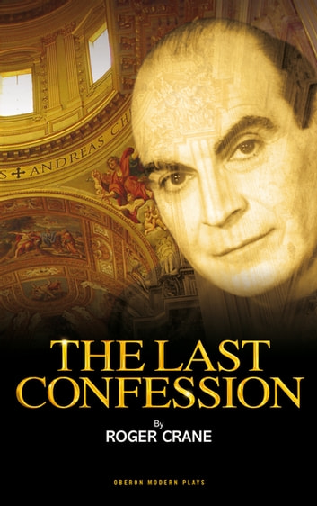 The Last Confession ebook by Roger Crane