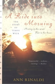 A Ride into Morning - The Story of Tempe Wick eBook by Ann Rinaldi