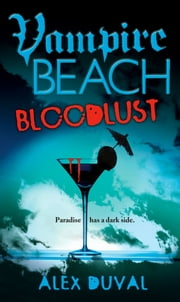 Bloodlust ebook by Alex Duval