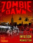 Invasion Manhattan (Zombie Dawn Stories)