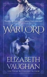 Warlord - Paranormal Romance ebook by Elizabeth Vaughan