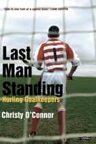 Last Man Standing ebook by Christy O'Connor