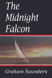 The Midnight Falcon ebook by Graham Saunders