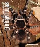 Care and Keeping of Tarantulas ebook by Michael Andreas Jacobi