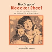 The Angel of Bleecker Street ebook by Christine (Barone) Brautman
