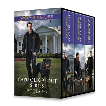 Capitol K-9 Unit Series Books 4-6 - An Anthology ebook by Margaret Daley,Valerie Hansen,Lenora Worth