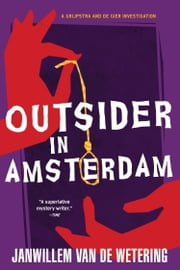 Outsider in Amsterdam ebook by Janwillem Van De Wetering