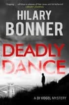 Deadly Dance eBook by Hilary Bonner