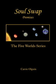 Soul Swap: Promises ebook by Carrie Olguin