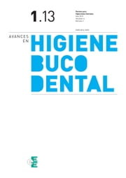 Avances en Higiene Bucodental 1-2013 ebook by MÓNICA AGUIRRE
