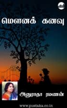 Mouna Kanavu ebook by Anuradha Ramanan