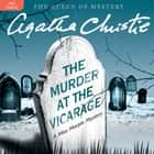 The Murder at the Vicarage - A Miss Marple Mystery audiobook by Agatha Christie, Joan Hickson