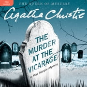 The Murder at the Vicarage - A Miss Marple Mystery audiobook by Agatha Christie
