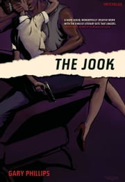 The Jook ebook by Gary Phillips