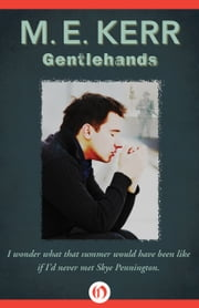 Gentlehands ebook by M. E. Kerr