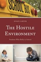 The Hostile Environment ebook by Carter