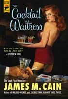 The Cocktail Waitress ebook by
