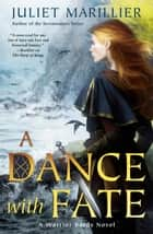 A Dance with Fate ebook by Juliet Marillier
