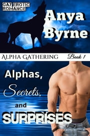 Alphas, Secrets and Surprises ebook by Anya Byrne