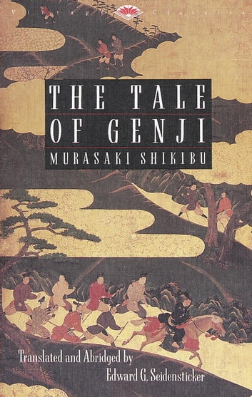 The Tale of Genji ebook by Shikibu Murasaki,Edward G. Seidensticker