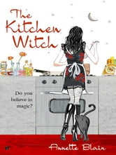 The Kitchen Witch ebook by Annette Blair