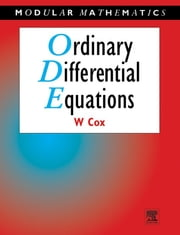 Ordinary Differential Equations ebook by William Cox
