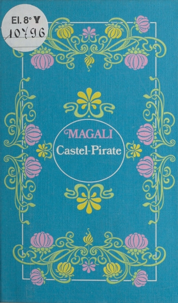 Castel Pirate ebook by Magali