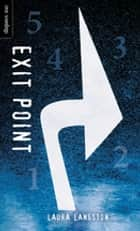 Exit Point ebook by Laura Langston