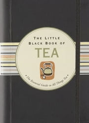 The Little Black Book of Tea ebook by Kobo.Web.Store.Products.Fields.ContributorFieldViewModel