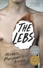 The Lebs - Miles Franklin Literary Award Finalist ebook by