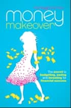 Money Makeover ebook by moneygirl.com.au