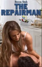The Repairman ebook by Becca Sinh