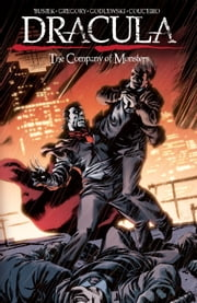 Dracula: Company of Monsters Vol.2 ebook by Kurt Busiek, Daryl Gregory, Scott Godlewski