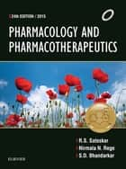 Pharmacology and Pharmacotherapeutics ebook by RS Satoskar,Nirmala Rege,SD Bhandarkar