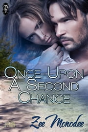 Once Upon a Second Chance ebook by Zee Monodee