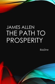 The Path to Prosperity ebook by James Allen