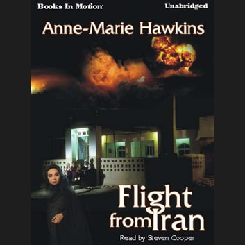 Flight From Iran audiobook by Anne-Marie Hawkins