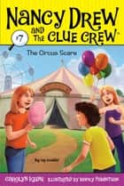 The Circus Scare ebook by Carolyn Keene, Macky Pamintuan