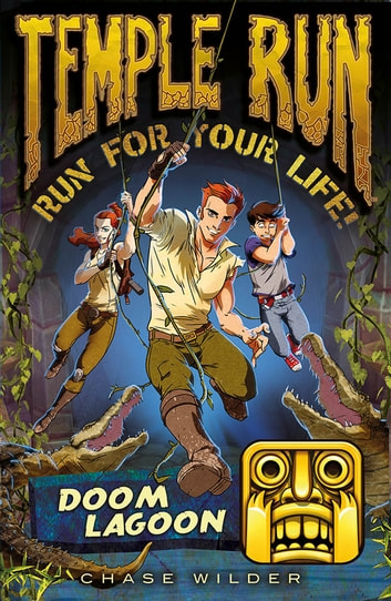 Temple Run: Doom Lagoon ebook by Chase Wilder